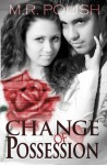 Change of Possession - M.R. Polish
