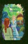 The Wizard In Wonderland (Oz-Wonderland Series) - Ron Glick, Kayla Perisho