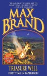 Treasure Well (Max Brand Western) - Max Brand