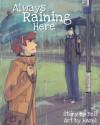 Always Raining Here - Hazel, Bell