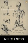 Mutants: On Genetic Variety and the Human Body - Armand Marie Leroi
