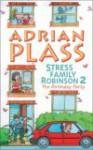 Stress Family Robinson 2 - Adrian Plass