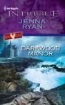 Darkwood Manor - Jenna Ryan