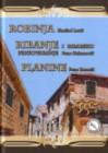 Robinja, Ribanje i ribarsko prigovaranje, Planine - Zoran Pongrašić, Petar Hektorović, Hanibal Lucić, Petar Zoranić