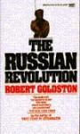 The Russian Revolution - Robert C. Goldston