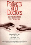 Patients and Doctors: Life-Changing Stories from Primary Care - Jeffrey M. Borkan, Jeffrey M. Borkan, Jack H. Medalie, Shmuel Reis