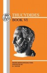 Book 6 - Thucydides, Kenneth James Dover