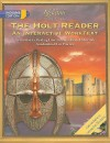The Holt Reader, Indiana Edition, Sixth Course: An Interactive Worktext - Carroll Moulton, Albert Rolls, Alan Shaw