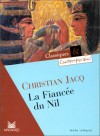 La Fiancée Du Nil - Christian Jacq