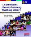 The Continuum of Literacy Learning Teaching Library: Professional Development Teaching Collection, Grades 3-8 - Gay Su Pinnell