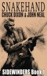 Snakehand (Sidewinders) (Volume 1) - Chuck Dixon, John Neal, Jaye Manus