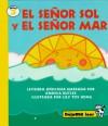 El Señor Sol y el Señor Mar (Déjame Leer, #3) - Alma Flor Ada