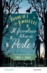 Il favoloso libro di Perle - Timothée de Fombelle