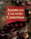 American Country Christmas, Book 3 - Brenda Waldron Kolb, Leila Gray Neil