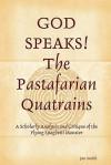 God Speaks the Pastafarian Quatrains - Jon Smith