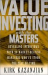 Value Investing with the Masters - Kirk Kazanjian