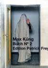 Buch N° 2 - Max Küng