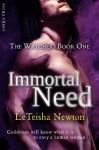 Immortal Need - LeTeisha Newton
