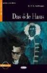 DAS ODE HAUS + MC - Hoffmann Ernst Theodor Amadeus
