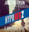 NYPD Red 2 - Jay Snyder, James Patterson, Edoardo Ballerini, Marshall Karp