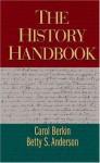 The History Handbook - Carol Berkin, Betty S. Anderson