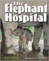 Elephant Hospital - Kathy Darling, Tara Darling