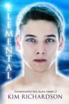 Elemental (Guardianes Del Alma Libro 2) (Volume 2) (Spanish Edition) - Kim Richardson