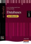 Databases For Office Xp: Level 1 Certificate For It Users For City & Guilds - Susan Ward