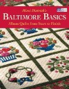 Baltimore Basics: Album Quilts from Start to Finish - Mimi Dietrich