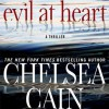 Evil at Heart - Chelsea Cain, Carolyn McCormick