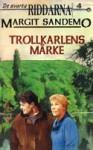 Trollkarlens märke - Margit Sandemo