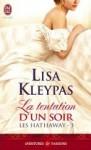 La tentation d'un soir (Les Hathaway, #3) - Lisa Kleypas