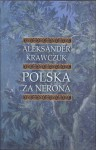 Polska za Nerona - Aleksander Krawczuk