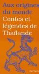 Contes et légendes de Thaïlande - Maurice Coyaud, Isabelle Lintignat