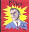 Le Vian - Boris Vian, Baldo