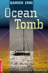 Ocean Tomb. by Anthony Masters - Anthony Masters, Tim Sell