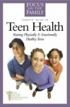 Teen Health Guide - Paul C. Reisser