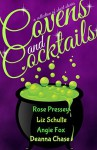 Covens and Cocktails - Angie Fox, Liz Schulte, Deanna Chase, Rose Pressey