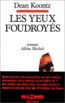 Les Yeux Foudroyes - Serge Quadruppani, Leigh Nichols, Jacques Damy-Polanis, Dean Koontz