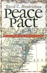 Peace Pact: The Lost World of the American Founding (American Political Thought (University Press of Kansas)) - David C. Hendrickson