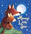 Mommy's Little Star - Janet Bingham, Rosalind Beardshaw