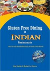 Gluten Free Dining in Indian Restaurants - Kim Koeller, Robert La France, Katie Mayer