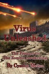 Virus Unleashed (Prequel) (The Zombie Awakening Book 0) - Cynthia Melton
