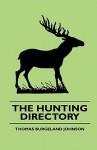 The Hunting Directory - Thomas Burgeland Johnson, David Glasgow
