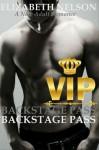Backstage Pass: V.I.P. - Elizabeth Nelson