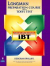 Longman Preparation Course For The Toefl(R) Test: Next Generation (I Bt) Cd Rom - Robin Phillips