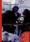 Chambers French Phrasebook (Paperback) - Lola Busuttil, Valerie Grundy