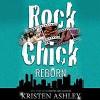 Rock Chick Reborn (Rock Chick, #9) - Kristen Ashley