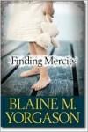 Finding Mercie - Blaine M. Yorgason