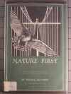 Nature First: Keeping Our Wild Places and Wild Creatures Wild - Thomas McNamee
